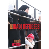The Iraqi Refugees: The New Crisis in the Middle East (BOK)