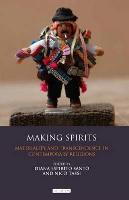 Making Spirits: Materiality and Transcendence in Contemporary Religions (BOK)
