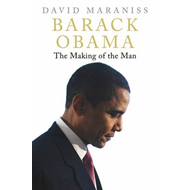 Barack Obama: The Making of the Man (BOK)