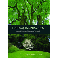 Trees of Inspiration: Sacred Trees and Bushes of Ireland (BOK)