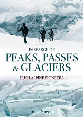 In Search of Peaks, Passes & Glaciers (BOK)