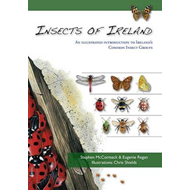 The Insects of Ireland: An Illustrated Guide to Ireland's Common Insect Groups (BOK)