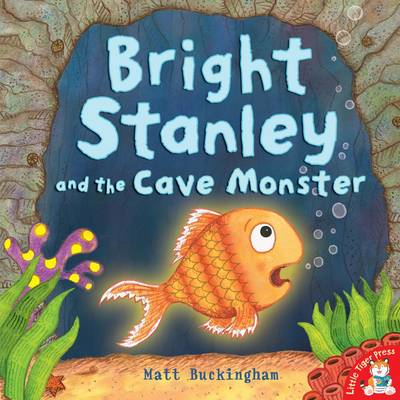 Bright Stanley and the Cave Monster (BOK)
