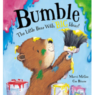 Bumble - the Little Bear with Big Ideas! (BOK)