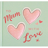 To Mum with Love (BOK)