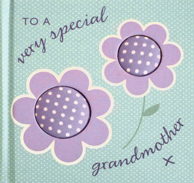 To a Very Special Grandmother (BOK)
