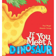 If You Meet a Dinosaur (BOK)