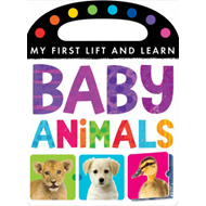 My First Lift and Learn: Baby Animals (BOK)