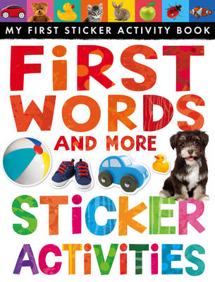 First Words and More Sticker Activities (BOK)