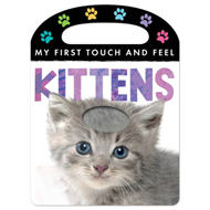 My First Touch and Feel: Kittens (BOK)