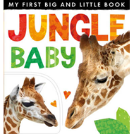 My First Big and Little Book: Jungle Baby (BOK)