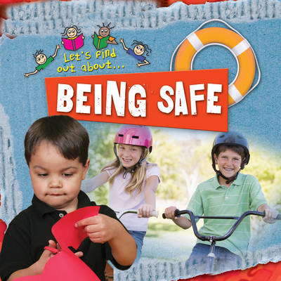 Let's Find Out About Being Safe (BOK)
