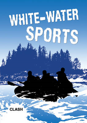 Clash Level 3: White-Water Sports (BOK)