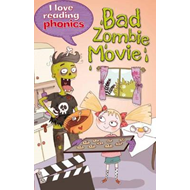 I Love Reading Phonics Level 6: Bad Zombie Movie! (BOK)