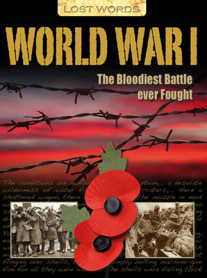 Lost Words World War I: The Bloodiest Battle Ever Fought (BOK)
