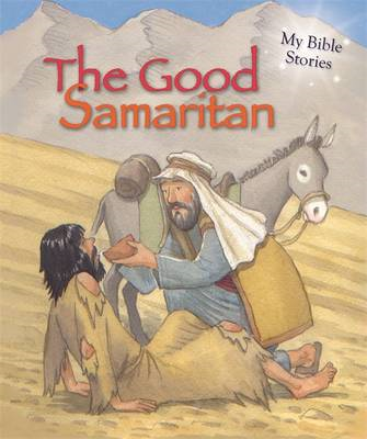 My Bible Stories: The Good Samaritan (BOK)