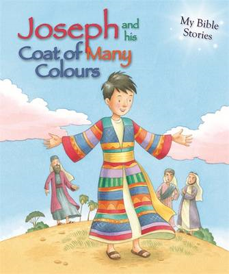 My Bible Stories: Joseph and His Coat of Many Colours (BOK)