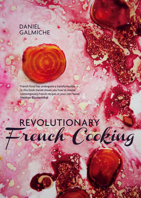 Revolutionary French Cooking (BOK)
