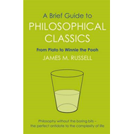 Brief Guide to Philosophical Classics (BOK)