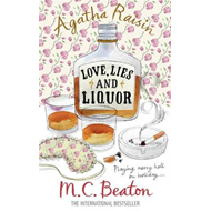 Agatha Raisin and Love, Lies and Liquor (BOK)