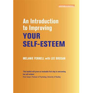 Introduction to Improving Your Self-Esteem (BOK)