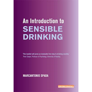 An Introduction to Sensible Drinking (BOK)
