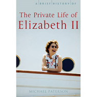 A Brief History of the Private Life of Elizabeth II (BOK)