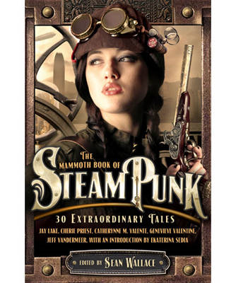 Mammoth Book of Steampunk (BOK)