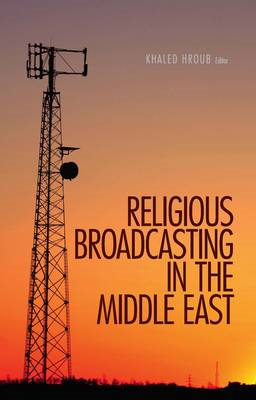 Religious Broadcasting  in the Middle East (BOK)