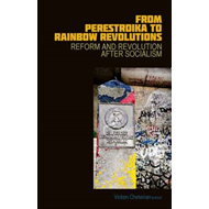 From Perestroika to Rainbow Revolutions (BOK)