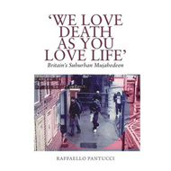 'We Love Death as You Love Life (BOK)