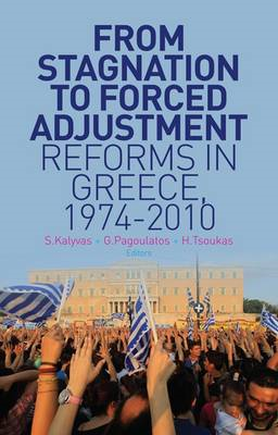 From Stagnation to Forced Adjustment: Reforms in Greece, 1974-2010 (BOK)