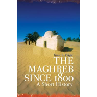 The Maghreb Since 1800: A Short History (BOK)