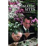 Diplomatic Sites: A Critical Enquiry (BOK)