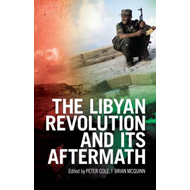 Libyan Revolution and Its Aftermath (BOK)