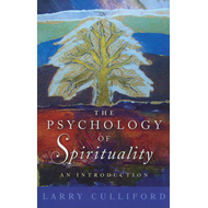 The Psychology of Spirituality: An Introduction (BOK)
