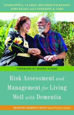 Risk Assessment and Management for Living Well with Dementia (BOK)