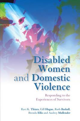 Disabled Women and Domestic Violence: Responding to the Experiences of Survivors (BOK)