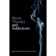 Music Therapy and Addictions (BOK)