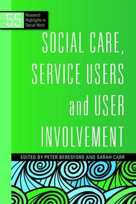 Social Care, Service Users and User Involvement (BOK)