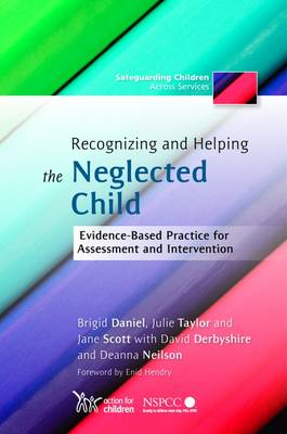 Recognizing and Helping the Neglected Child (BOK)