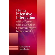 Using Intensive Interaction with a Person with a Social or Communicative Impairment (BOK)