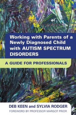 Diagnosis Autism Spectrum Disorder: How to Help Parents Take the Next Steps (BOK)
