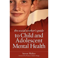Social Worker's Guide to Child and Adolescent Mental Health (BOK)