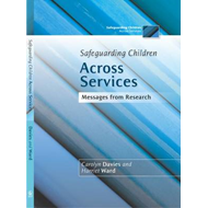 Safeguarding Children Across Services: Messages from Research (BOK)