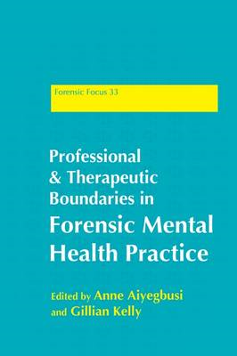 Professional and Therapeutic Boundaries in Forensic Mental Health Practice (BOK)
