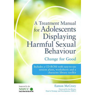 Treatment Manual for Adolescents Displaying Harmful Sexual B (BOK)
