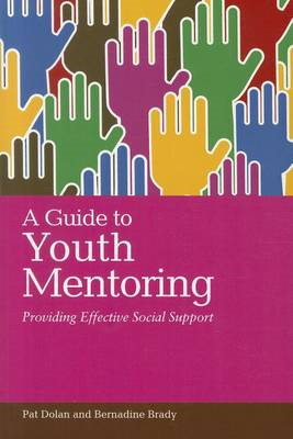 A Guide to Youth Mentoring: Providing Effective Social Support (BOK)