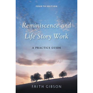 Reminiscence and Life Story Work (BOK)