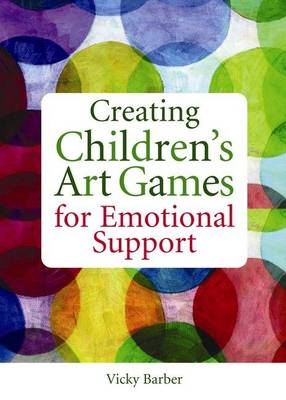Creating Children's Art Games for Emotional Support (BOK)